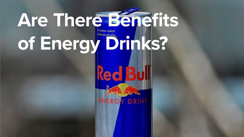 Are There Benefits of Energy Drinks