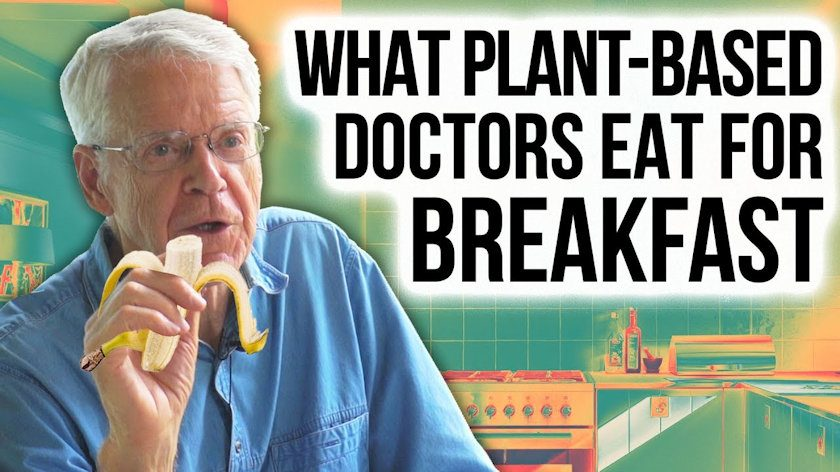 What Plant-based Doctors Eat for Breakfast